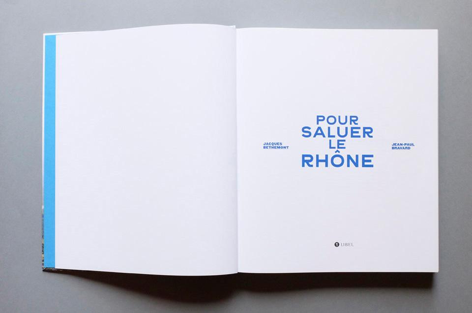 Pour saluer le Rhône